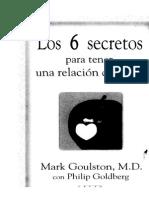 Los 6 Secretos Para Tener Una Relación Duradera - Mark Goulston