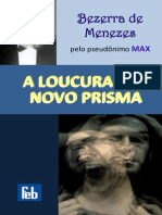 A Loucura Sob Novo Prisma Bezerra de Menezes