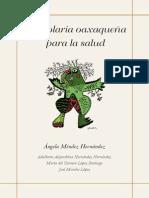 Herbolaria Mexicana Oaxaqueña (Plantas Selactas) @30oK