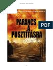 James Dashner - Parancs a Pusztitasra a Sorozat Elozmenye