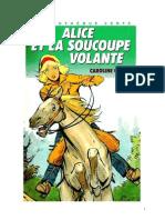 Caroline Quine Alice Roy 58 BV Alice et la soucoupe volante 1980.doc