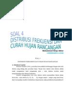 5. SOAL 4 DISTRIBUSI FREKUENSI DAN CURAH HUJAN RANCANGAN.docx