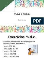 Exercícios sobre m.d.c. e m.m.c.