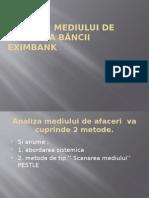 Analiza  mediului de afaceri a băncii eximbank