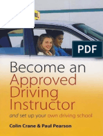 Colin Crane, Paul Pearson - Become an Approved Driving Instructor and Set Up Your Own Driving School (2009)