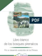 Libro Blanco de los bosques pirenaicos. GEIE-Forespir.
