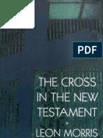 Leon Morris the Cross in the New Testament