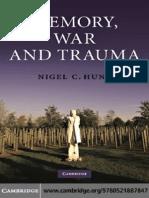 Nigel C. Hunt Memory, War and Trauma