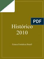 Histórico 2010 - Estaca Fortaleza Brasil
