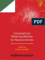 Computational Modeling Methods for Neuroscientists (2009)