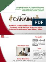 9. RECOMENDACIONES PARA TRABAJAR CON LAS CANAIMAS