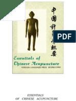 Essentials of Chinese Acupuncture