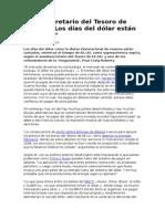 2014.10-14-Exsubsecretario Del Tesoro de EEUU Lo Dias Del Dolar Estan Contados