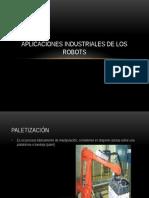 Aplicaciones Industriales de Los Robots