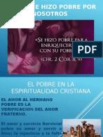 El pobre en la espiritualidad cristiana.pptx