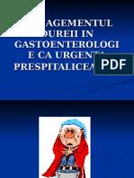 Managementul Dureii in Gastoenterologie CA Urgenta Prespitaliceasca