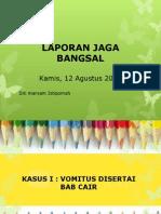 Laporan Jaga 12 Agustus 2014