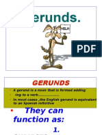 • a Gerund is a Noun That