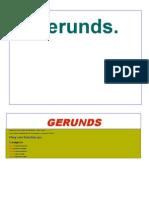 A Gerund is a Noun That Is