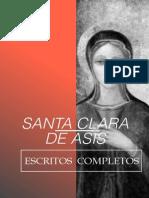 Santa Clara de Asís Escritos Completos