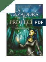 01 - Las Sendas de La Profecía - La Cazadora de Profecías- Carolina Lozano