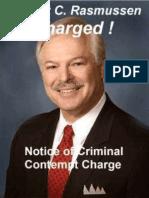 Robert Rasmussen,  Robert B. Glenn Charged with  INDIRECT CRIMINAL CONTEMPT