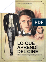 Gutierrez. Lo Que Aprendi Del Cine