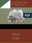 Clothing - Male - Cloth & Night Caps