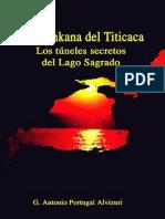 LA CHINKANA DEL TITICACA   LOS TUNELES SECRETOS DEL LAGO SAGRADO - G. ANTONIO  PORTUGAL ALVIZURI