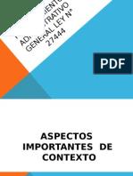 PROCEDIMIENTO ADMINISTRATIVO GENERAL LEY N° 27444