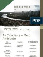 As Cidades e o Meio Ambiente