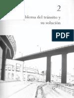Ingeniería de Tránsito - Capitulo 2, Problema Del Tránsito y Su Solución.