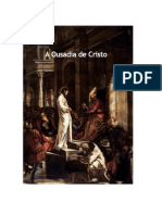 A Ousadia de Cristo