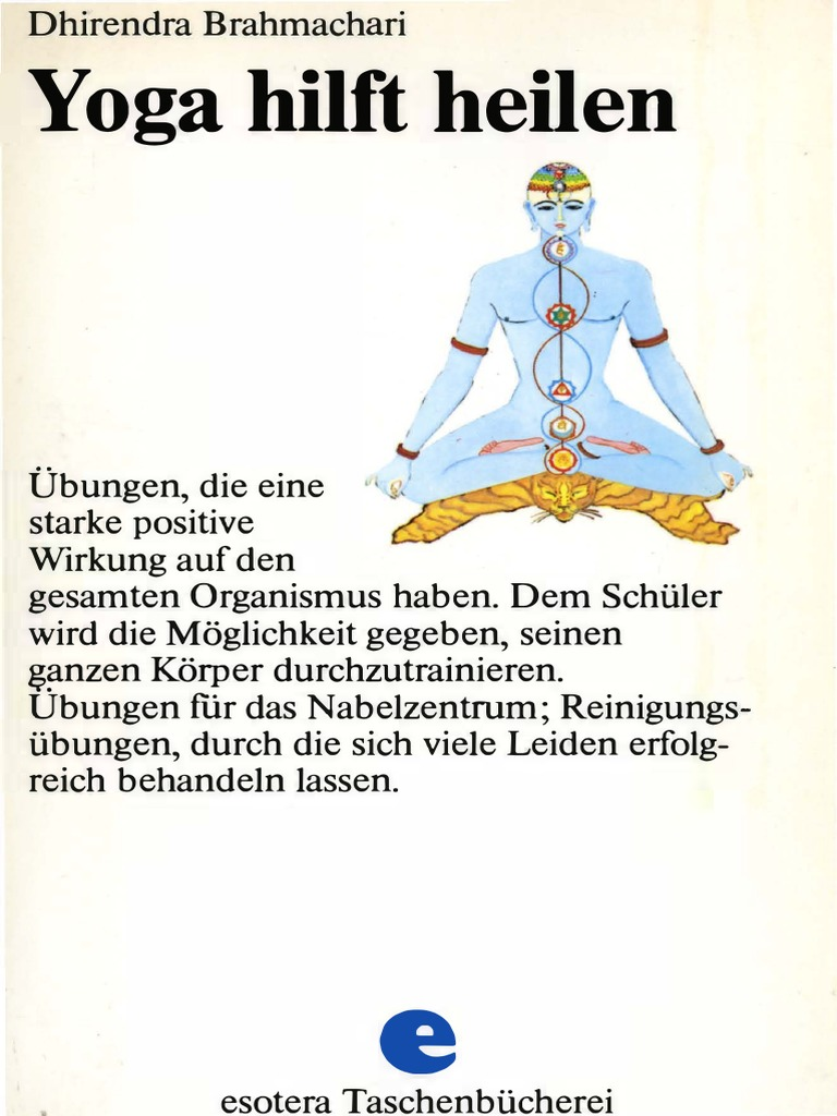 Dhirendra Brahmachari - Yoga Hilft Heilen