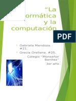 La Informática y La Computación