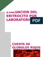 Evaluacion Del Eritrocito Por Laboratorio 1