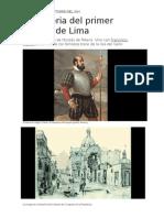 La Historia Del Primer Alcalde de Lima