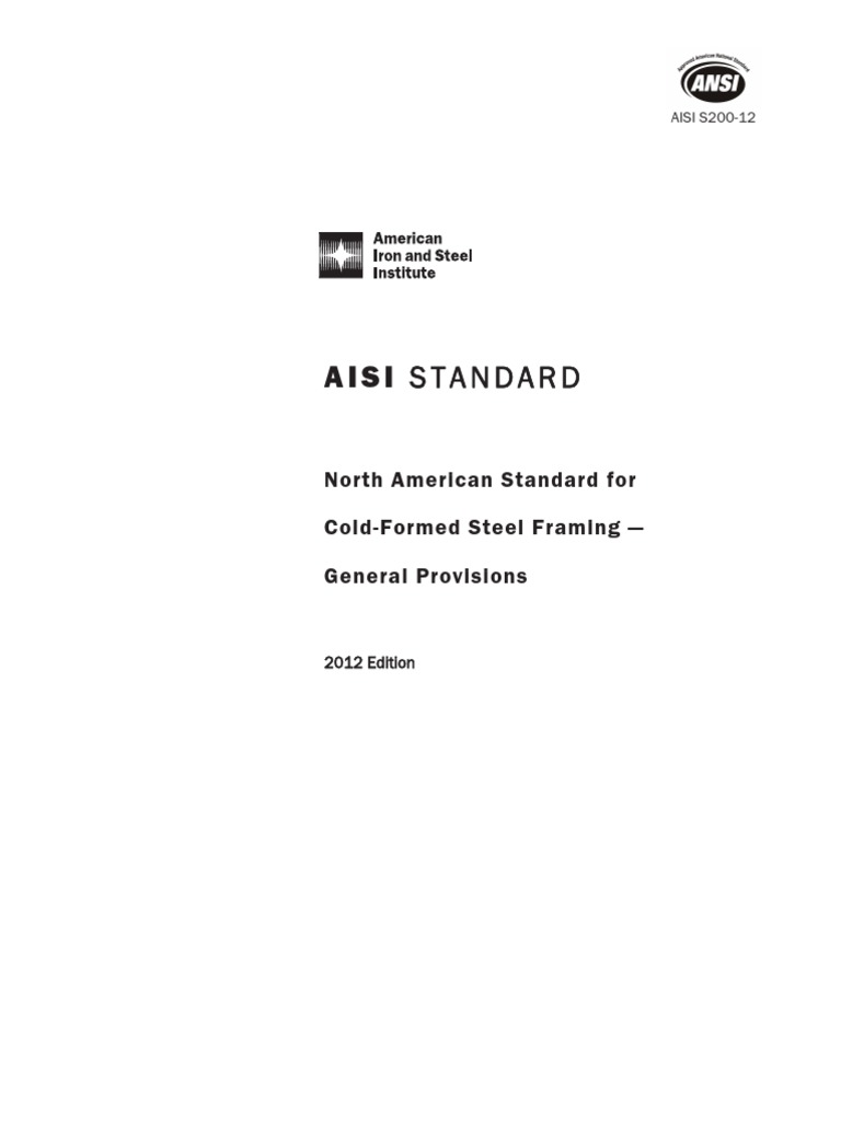 Aisi S200 12 North American Standard For Cold Formed Steel