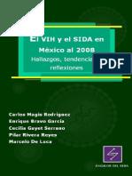 El VIH y SIDA en México al 2008