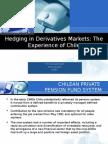 Hedging in Derivatives Markets