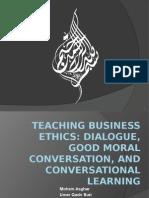 Teaching Business Ethics - Conversational Presentation