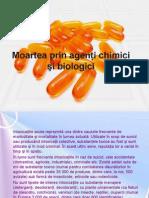 Curs 10 - MOARTEA PRIN AGENTI CHIMICI SI BIOLOGICI.ppt