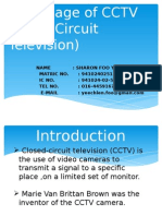 The Usage of CCTV ( close circuit television)
