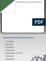 Tipos de Mantenimiento a Procesos de Manufactura