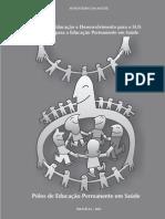 Politica de Educação e Desenvolvimento Para o SUS(1)