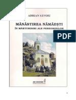 Manastirea Namaesti in Marturisiri Ale Peregrinilor