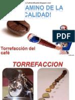 Torrefaccion-El Camino de La Calidad Del Cafe