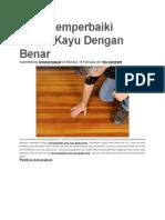 Cara Memperbaiki Lantai Kayu Dengan Benar