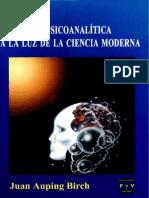 Una Revisión de La Teoria Psicoanalitica a La Luz de La Ciencia