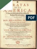 Piratas de la America, y luz à la defensa de las costas de Indias Occidentales.